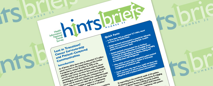 HINTS Brief 35: Lost in Transition? Cancer Survivorship and Patient-Centered Communication