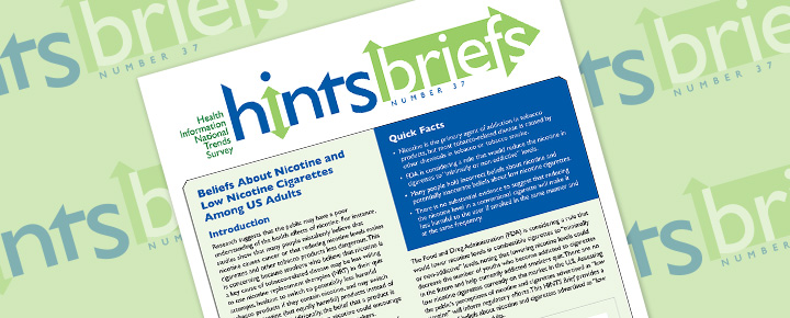 HINTS Brief 37: Beliefs About Nicotine and Low Nicotine Cigarettes Among US Adults