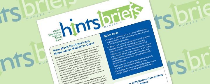 HINTS Brief 41: How Much Do Americans Know about Palliative Care?